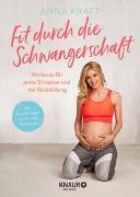 Cover-Bild zu Fit durch die Schwangerschaft von Kraft, Anna