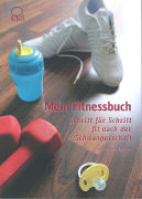 Cover-Bild zu Mein Fitnessbuch von Wieser, Cornelia