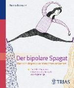 Cover-Bild zu Der Bipolare Spagat von Reynolds, Donna