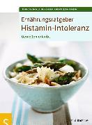 Cover-Bild zu Ernährungsratgeber Histamin-Intoleranz (eBook) von Müller, Sven-David