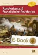 Cover-Bild zu Absolutismus & Französische Revolution (eBook) von Gerner, Renate