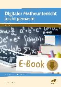 Cover-Bild zu Digitaler Matheunterricht leicht gemacht (eBook) von Luckner, Andreas