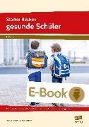 Cover-Bild zu Starker Rücken - gesunde Schüler (eBook) von Dincher, Andrea