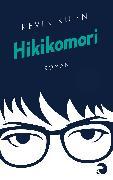 Cover-Bild zu Kuhn, Kevin: Hikikomori