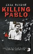 Cover-Bild zu Bowden, Mark: Killing Pablo