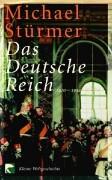 Cover-Bild zu Stürmer, Michael: Das Deutsche Reich 1870-1919