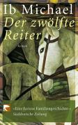 Cover-Bild zu Michael, Ib: Der zwölfte Reiter