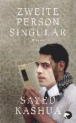 Cover-Bild zu Kashua, Sayed: Zweite Person Singular