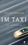 Cover-Bild zu Rausch, Jochen: Im Taxi
