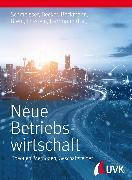 Cover-Bild zu Neue Betriebswirtschaft (eBook) von Schmeisser, Wilhelm (Hrsg.)