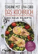 Cover-Bild zu Schlank mit Low-Carb - Das Kochbuch von Meyhöfer, Andreas