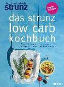 Cover-Bild zu Das Strunz-Low-Carb-Kochbuch von Strunz, Ulrich