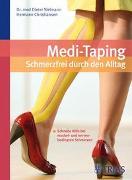 Cover-Bild zu Medi-Taping: Schmerzfrei durch den Alltag von Sielmann, Dieter