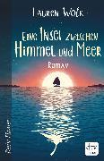 Cover-Bild zu Wolk, Lauren: Eine Insel zwischen Himmel und Meer (eBook)