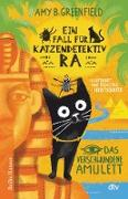 Cover-Bild zu Greenfield B., Amy: Ein Fall für Katzendetektiv Ra, Das verschwundene Amulett (eBook)