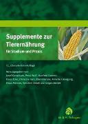 Cover-Bild zu Supplemente zur Tierernährung für Studium und Praxis von Kamphues, Josef (Hrsg.)