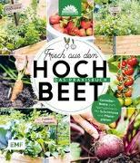 Cover-Bild zu Frisch aus dem Hochbeet - Das Praxisbuch von Die Stadtgärtner