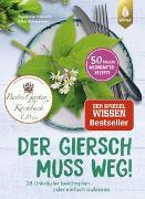 Cover-Bild zu Der Giersch muss weg! von Hansch, Susanne