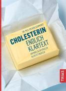 Cover-Bild zu Cholesterin - endlich Klartext von Schmiedel, Volker
