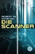 Cover-Bild zu Die Scanner von Sonntag, Robert M.