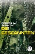 Cover-Bild zu Die Gescannten (eBook) von Sonntag, Robert M.