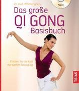 Cover-Bild zu Das große Qi Gong Basisbuch von Sun, Weizhong