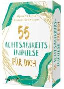 Cover-Bild zu 55 Achtsamkeitsimpulse für dich von Long, Aljoscha