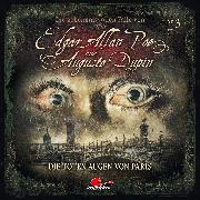 Cover-Bild zu Edgar Allan Poe & Auguste Dupin, Folge 3: Die toten Augen von Paris (Audio Download) von Duschek, Markus