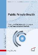 Cover-Bild zu Public Private Health (eBook) von Schröder, Helmut