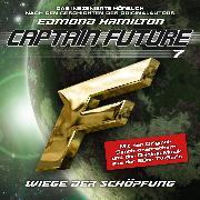 Cover-Bild zu Captain Future, Folge 7: Wiege der Schöpfung - nach Edmond Hamilton (Audio Download) von Hamilton, Edmond