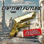 Cover-Bild zu Captain Future, Der Sternenkaiser, Folge 2: Die Macht des Sternenkaisers (Audio Download) von Hamilton, Edmond