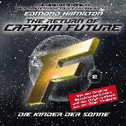 Cover-Bild zu Captain Future, Folge 2: Kinder der Sonne - nach Edmond Hamilton (Audio Download) von Hamilton, Edmond