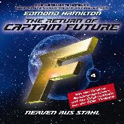 Cover-Bild zu Captain Future, Folge 4: Nerven aus Stahl - nach Edmond Hamilton (Audio Download) von Hamilton, Edmond