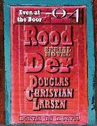 Cover-Bild zu Rood Der: 04: Even at the Door (eBook) von Larsen, Douglas Christian