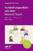 Cover-Bild zu Aufstellungsarbeit mit dem Inneren Team (eBook) von Kumbier, Dagmar