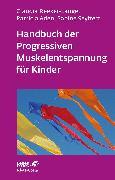 Cover-Bild zu Handbuch der Progressiven Muskelentspannung für Kinder (eBook) von Seyffert, Sabine
