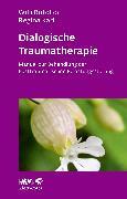 Cover-Bild zu Dialogische Traumatherapie (eBook) von Karl, Regina