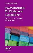 Cover-Bild zu Psychotherapie für Kinder und Jugendliche (eBook) von Görlitz, Gudrun