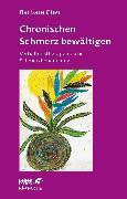 Cover-Bild zu Chronische Schmerzen bewältigen (eBook) von Glier, Barbara