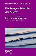 Cover-Bild zu Die langen Schatten der Sucht (eBook) von Flassbeck, Jens