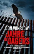 Cover-Bild zu Winslow, Don: Jahre des Jägers