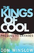 Cover-Bild zu Winslow, Don: The Kings of Cool