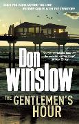 Cover-Bild zu Winslow, Don: The Gentlemen's Hour