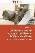 Cover-Bild zu Les photographes de presse: entre idéaux et logique commerciale von Rapo-S