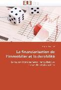 Cover-Bild zu La Financiarisation de L Immobilier Et La Durabilité von Theurillat-T