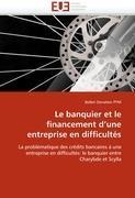 Cover-Bild zu Le Banquier Et Le Financement d''une Entreprise En Difficultés von Pym-B