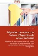 Cover-Bild zu Migration de retour: Les Suisses d'Argentine de retour en Suisse von Botti-M