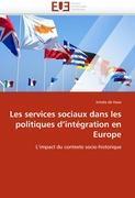Cover-Bild zu Les Services Sociaux Dans Les Politiques d''intégration En Europe von De Haas-I