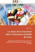 Cover-Bild zu Le Choix de la Franchise Dans L Assurance-Maladie de Base von Dreyer-G