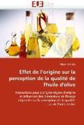Cover-Bild zu Effet de l''origine sur la perception de la qualité de l''huile d''olive von Dekhili-S